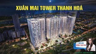Giới thiệu dự án Chung cư Xuân Mai Tower Thanh Hóa