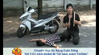 [Kỹ Năng] Sơ cứu khi bị tai nạn giao thông