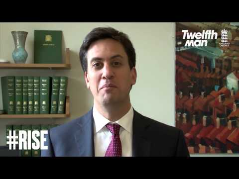 Ed Miliband Good Luck Message to the England cricket team #RISE