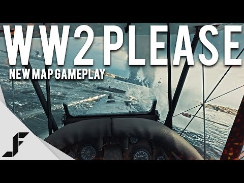 WW2 PLEASE - Battlefield 1 New Map Gameplay