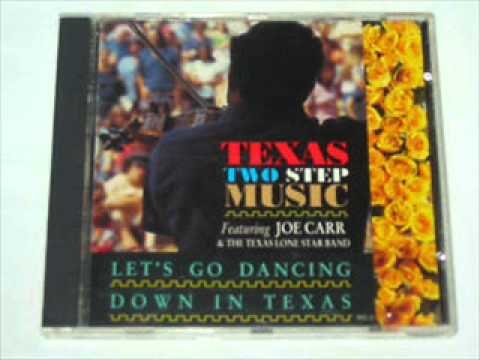 Joe Carr&The Texas Lone Star Band - Cotton Eyed Joe