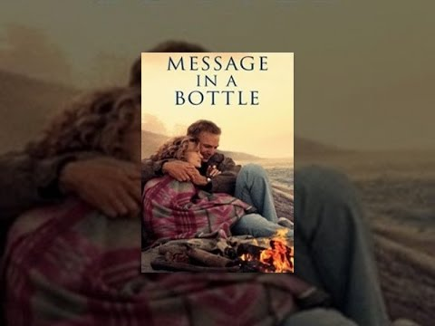 Message in a Bottle is listed (or ranked) 18 on the list The Best Movies About Long Distance Relationships
