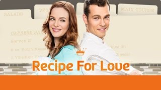 Hallmark Channel - Recipe for Love