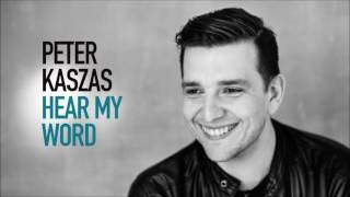 Peter Kaszas - Hear My Word