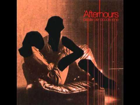 Afterhours - Il Compleanno Di Andrea