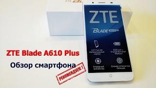 ZTE Blade A610 Plus - Обзор смартфона, акб 5000мАч