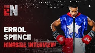Errol Spence Ringside Interview Ringside-- Wilder 1st Round Knockout