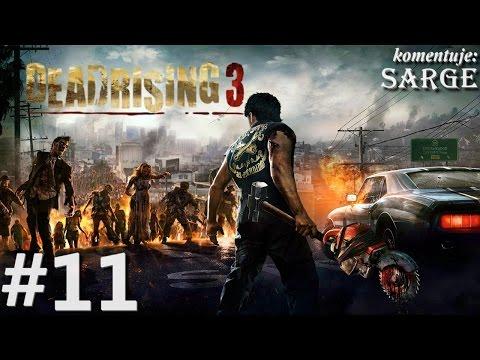 Zagrajmy w Dead Rising 3 XONE odc. 11 Ostra policjantka