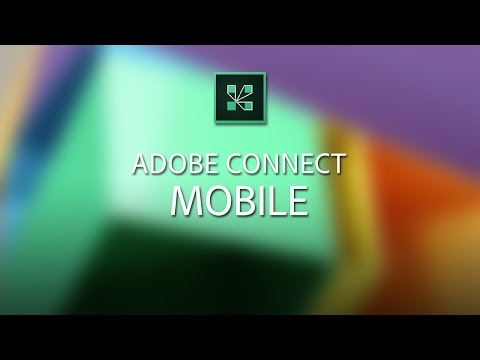 Adobe Connect Mobile 2.0