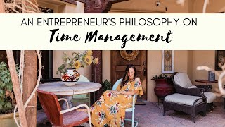 An Entrepreneur's Philosophy on Time Management