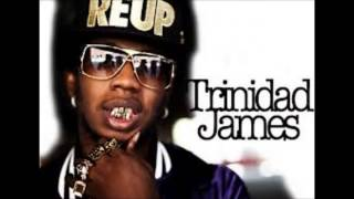 Trinidad James   Popped A Molly I'm Sweatin