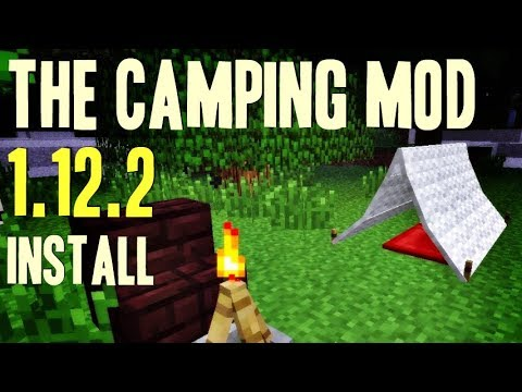 THE CAMPING MOD 1.12.2 minecraft - how to download and install Camping mod 1.12.2 (with forge)