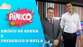 Emídio de Souza (PT) e Frederico d'Avila (PSL) - Pânico - 20/05/19