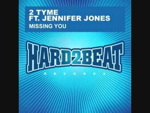 2 Tyme Feat. Jennifer Jones - Missing You (Thomas Gold Remix)