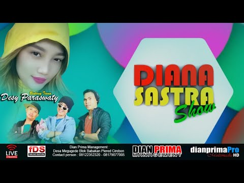 Diana Sastra Show Edisi 30 Mei 2020