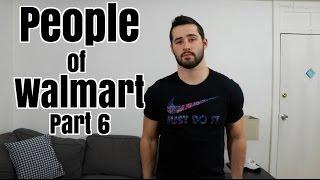 People Of Walmart Pt 6
