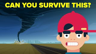 How To Survive A Tornado?