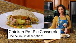 Low FODMAP Chicken Pot Pie Casserole