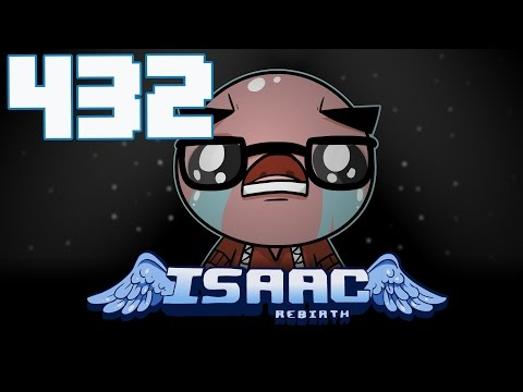The Binding of Isaac: Rebirth - Let's Play - Episode 432 [Thirteen]