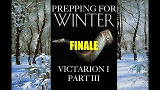 Prepping For Winter: Victarion I, Part 3
