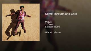 Miguel Come Through And Chill Official Instrumental