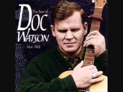 Doc Watson - Gonna Lay Down My Old Guitar