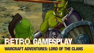 Retro GamesPlay: Warcraft Adventures