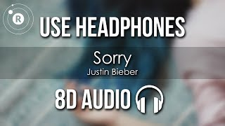 Justin Bieber  Sorry 8D AUDIO