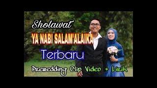 YA NABI SALAM 'ALAIKA Versi india Lirik Arab | Latin Cover prewedding Clip Video