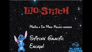 WDW attraction Fan Made Stitchs' Galactic Escape| Planet Coaster
