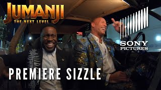 JUMANJI: THE NEXT LEVEL - Premiere Sizzle