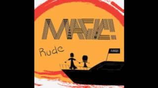 Magic! Rude + Lyrics