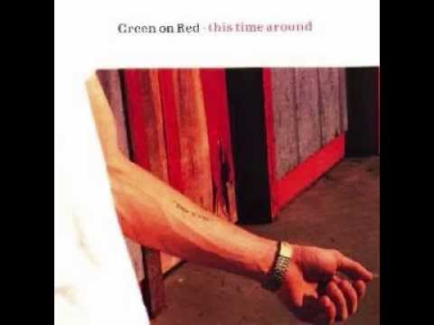 Green On Red - Hold The Line