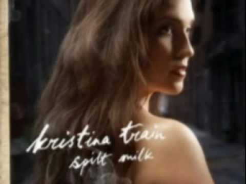 kristina train - spilt milk