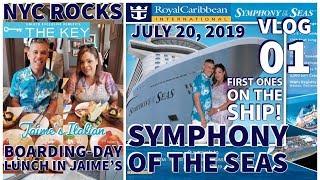 Symphony of the Seas ⚓| Boarding Day | 🍎 The Key🔑 | Jaime's Italian | Vlog 01
