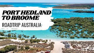 FREE CAMPING THE NORTH WEST | PORT HEDLAND TO BROOME | ROADTRIP AUSTRALIA | HAPPY MOTHERS DAY
