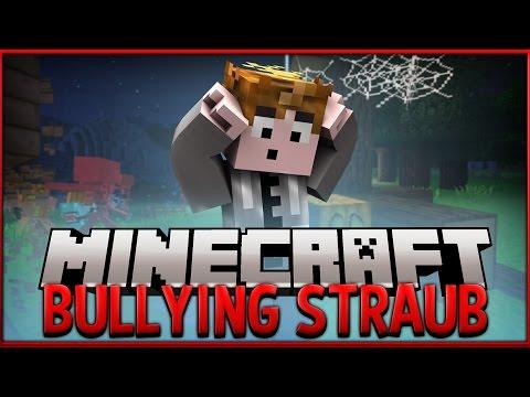 Minecraft: Bullying Straub [Uncensored]
