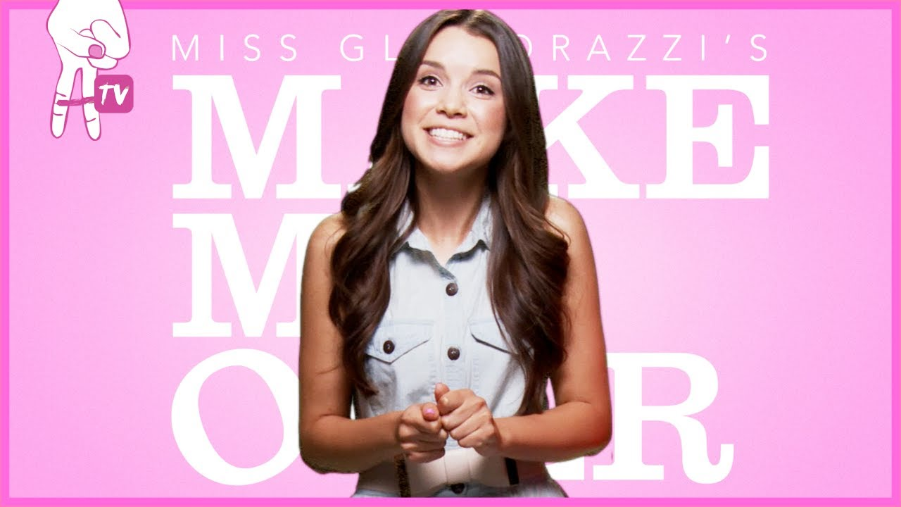 Miss glamorazzi introduces make me over 2 0 youtube