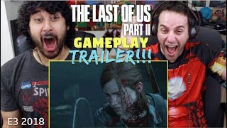 THE LAST OF US PART II - E3 2018 GAMEPLAY Reveal TRAILER REACTION & REVIEW!!!