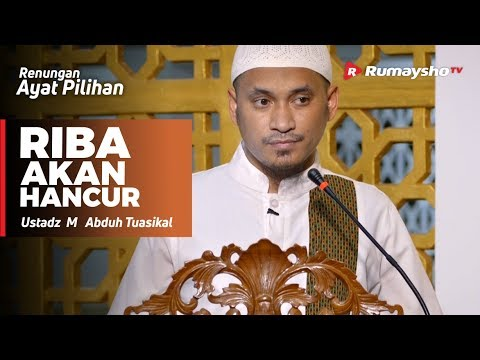 Renungan Ayat Pilihan : Riba akan Hancur - Ustadz M Abduh Tuasikal