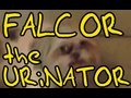 FALCOR - the URiNATOR