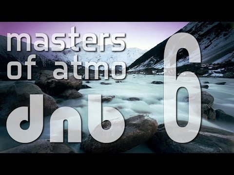 Masters Of Atmospheric Drum And Bass Vol. 6 (Winter Edition)