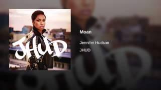 Jennifer Hudson Video - Moan