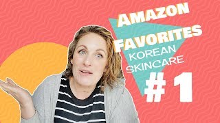 Amazon Favorites and Reviews || #1 Korean and Japanese Skincare || Summer 2019