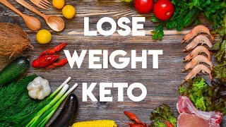 Lose Weight Fast with Keto Diet - Custom Keto Meal Plan