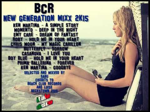 BCR - New Generation Mixx 2k15 [Italo Disco]