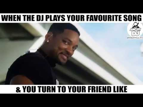 When The DJ Plays Your Favourite Song, & You Turn To Your Friend Like...