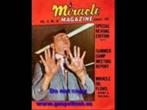 R.w. Schambach Greatest Miracle I Ever Saw (1 Of 2) video