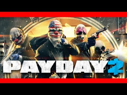 Payday 2 Review / Introduction Walkthrough for Beginners