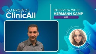 ICO «ClinicAll» interview with Hermann Kamp [ENG]